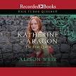 Katherine of Aragon AUDIO.jpg