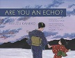 Are You an Echo.jpg
