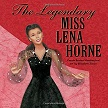 The Legendary Miss Lena Horne.jpg