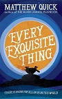 Every Exquisite Thing.jpg