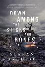 Down Among the Sticks and Bones.jpg