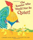 The Rooster Who Would Not Be Quiet!.jpg