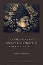 The Virginia State Colony for Epileptics and Feebleminded.jpg