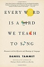 Every Word Is a Bird We Teach to Sing.jpg