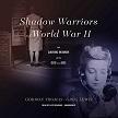 Shadow Warriors of World War II AUDIO.jpg