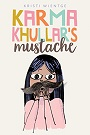 Karma Khullars Mustache.jpg