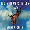 100 Sideways Miles AUDIO.jpg