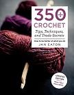 350 Crochet Tips Techniques and Trade Secrets.jpg
