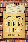 Summer Hours at the Robbers Library.jpg