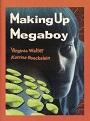 Making Up Megaboy.jpg