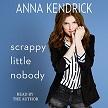 Scrappy Little Nobody AUDIO.jpg