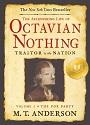 The Astonishing Life of Octavian Nothing v1.jpg