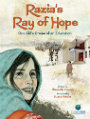 Razia's Ray of Hope One Girl's Dream of an Education