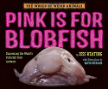 Pink Is for Blobfish Discovering the World's Perfectly Pink Animals.jpg