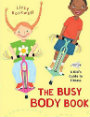 The Busy Body Book A Kid's Guide to Fitness