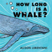 How Long Is a Whale