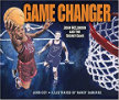 Game Changer John McLendon and the Secret Game