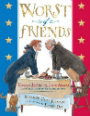 Worst of Friends Thomas Jefferson, John Adams, and the True Story of an American Feud.jpg