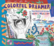 Colorful Dreamer The Story of Artist Henri Matisse