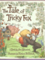 The Tale of Tricky Fox