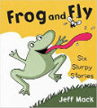 Frog and Fly Six Slurpy Stories