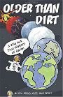 Older than Dirt A Wild but True History of Earth