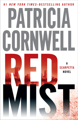 Red Mist, by Patricia Cornwell