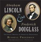 Abraham Lincoln & Frederick Douglass