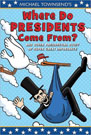 Where Do Presidents Come From?