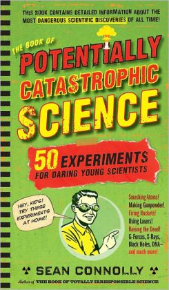 The Book of Potentially Catastrophic Science.jpg