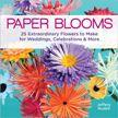 Paper Blooms