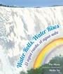 Water Rolls Water Rises