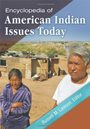 Encyclopedia of American Indian Issues Today