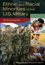 Ethnic and Racial Minorities in the US Military