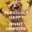Furiously happy Jenny Lawson.jpg
