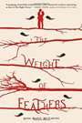 The Weight of Feathers.jpg