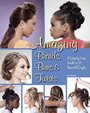 Amazing Braids Buns and Twists.jpg