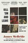 Kill 'Em and Leave.jpg