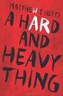 hard and heavy.jpg