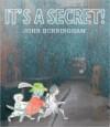 It's a Secret! by John Burningham