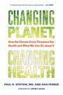 Changing Planet, Changin Health